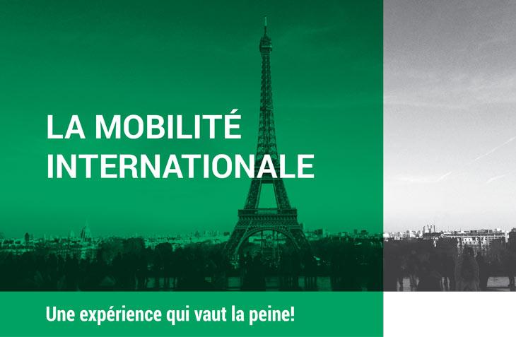 La mobilité internationale. Une expérience qui vaut la peine!